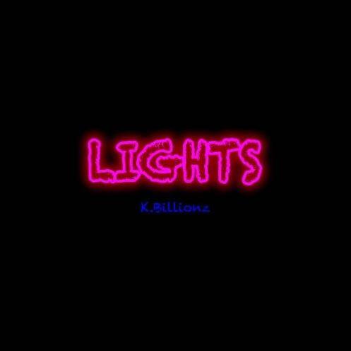 Lights - K.Billionz