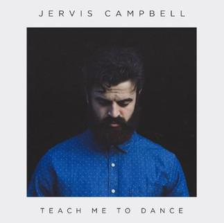 "NASHVILLE SINGER, JERVIS CAMPBELL SINGS ""TEACH ME TO DANCE"""