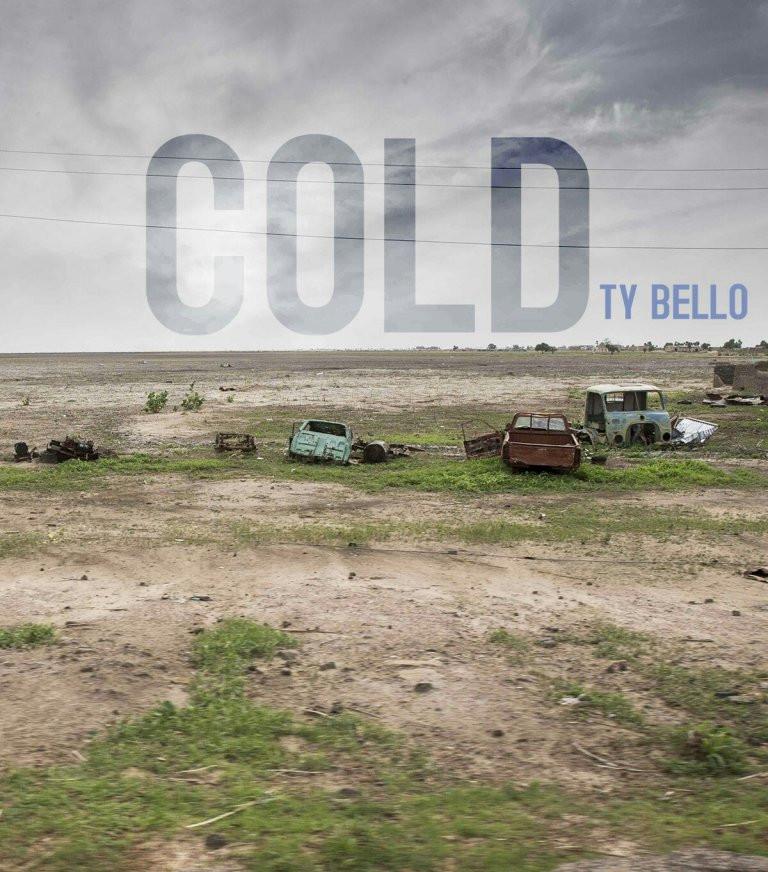 Cold - TY Bello