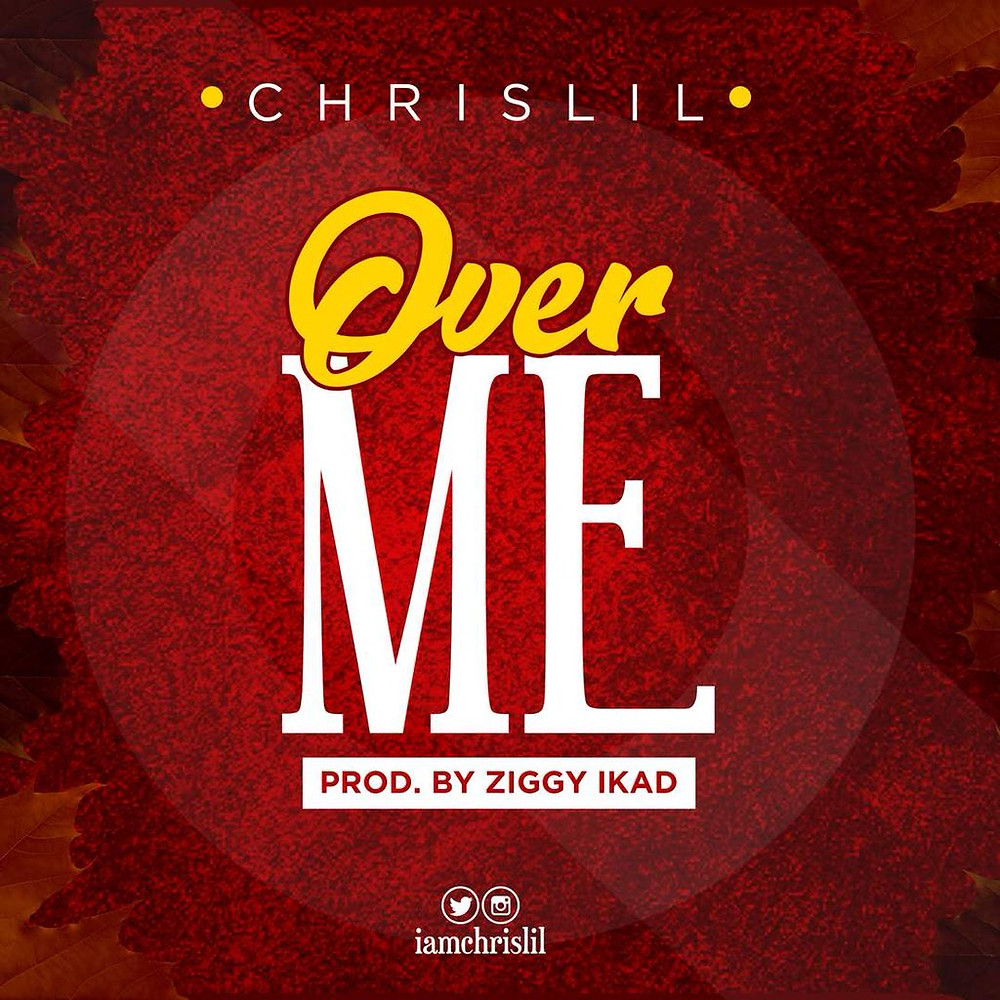 Chrislil - Over Me