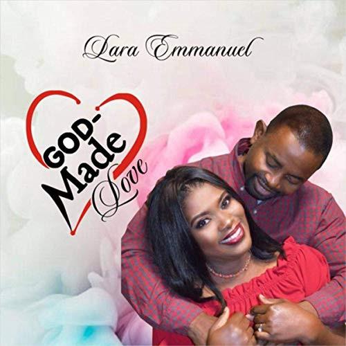 God-Made Love by Lara Emmanuel