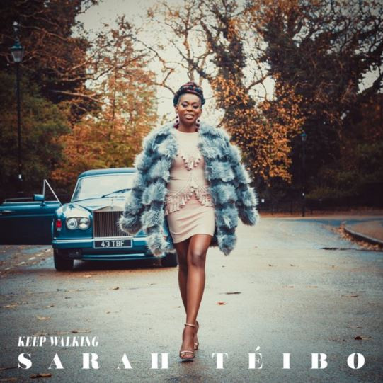 Keep Walking - Sarah Teibo (Album) 2018