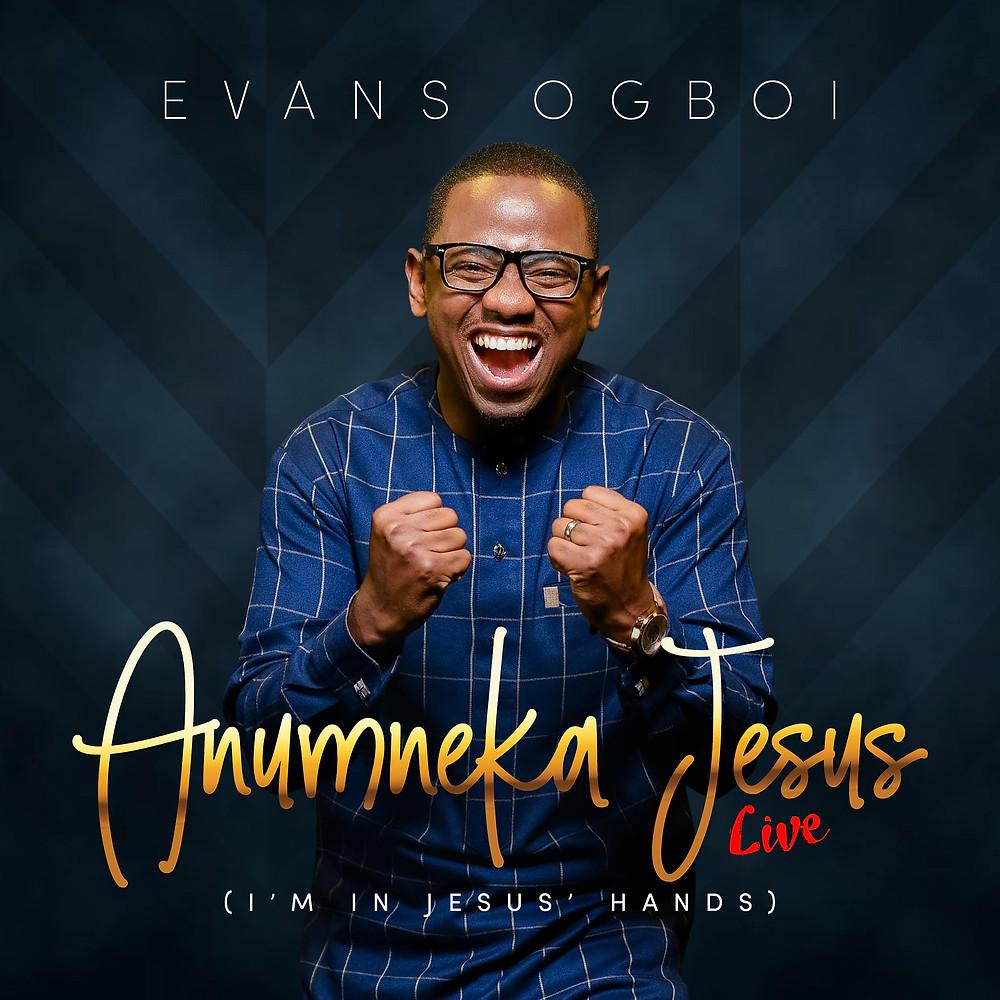 Anumneka Jesus by Evans Ogboi