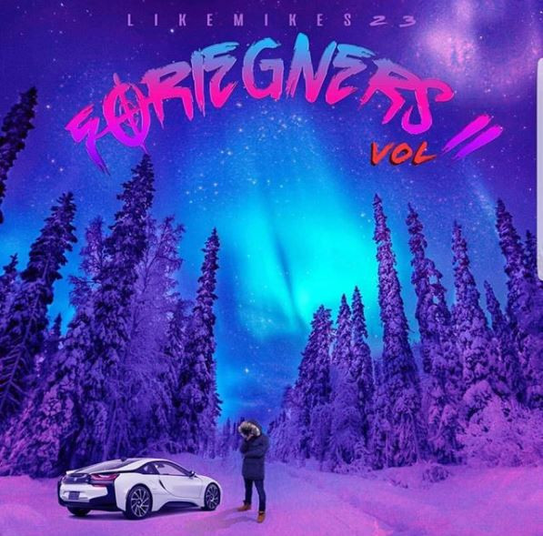 Foreigners (Volume II) by Likemikes