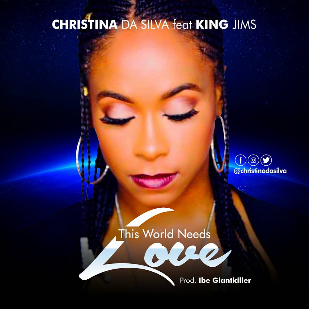 Christina Da Silva feat King Jims - This World Needs Love