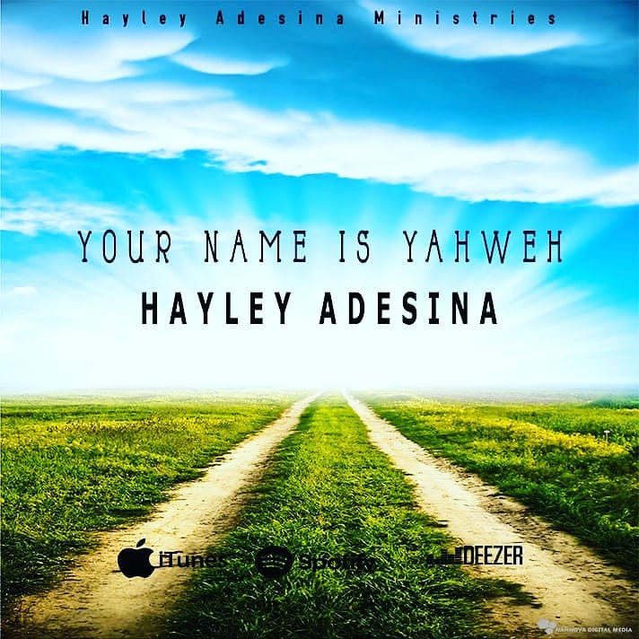 Your Name Is Yahweh by Hayley Adesina