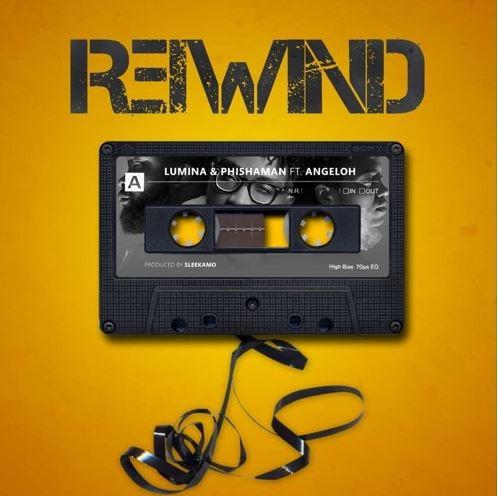 Rewind - Lumina & Phishaman feat. Angeloh