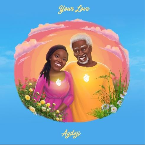 Your Love by Aydeji