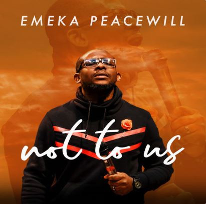 Not to Us by Emeka Peacewill