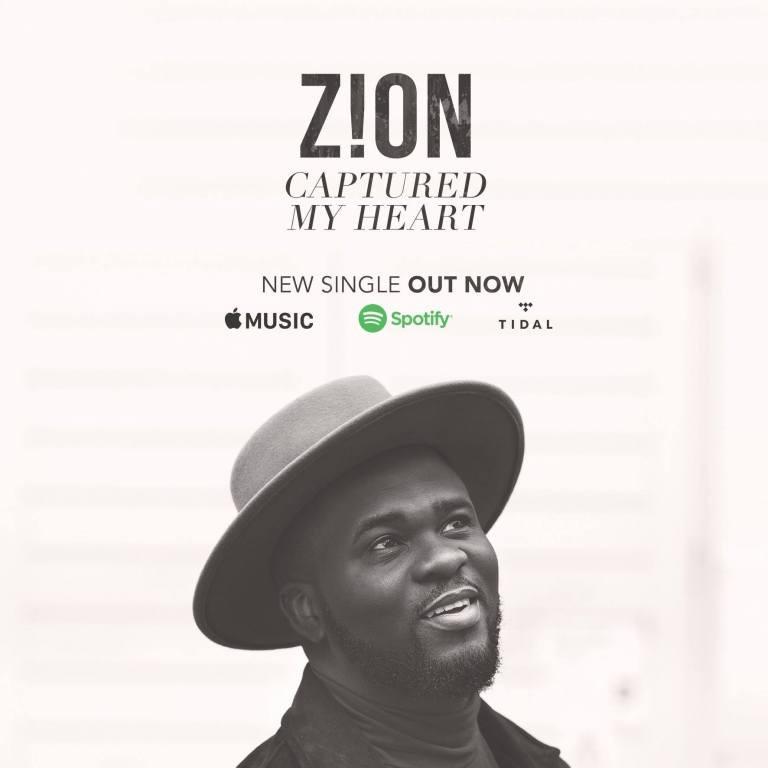 Captured My Heart - Zion Music