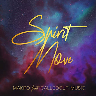 "MAKPO RELEASES VIBEY SINGLE - ""SPIRIT MOVE"" (FEATURING CALLEDOUT MUSIC)"