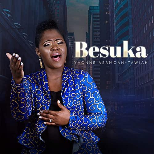 Besuka by Yvonne Asamoah-Tawiah