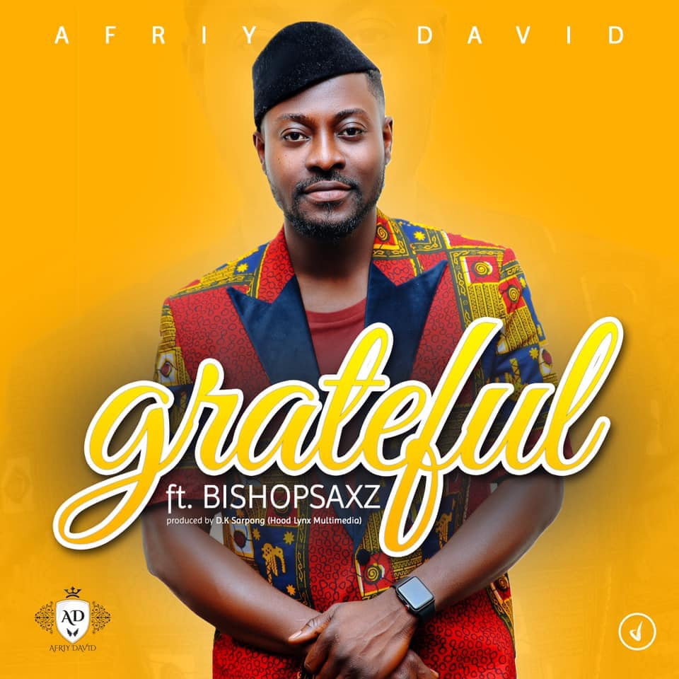 Afriy David - Grateful (Music Video)