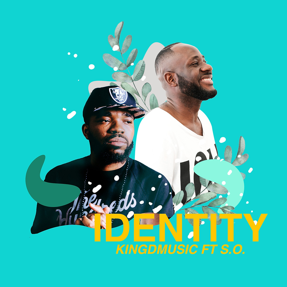Identity by Kingdmusic ft S.O