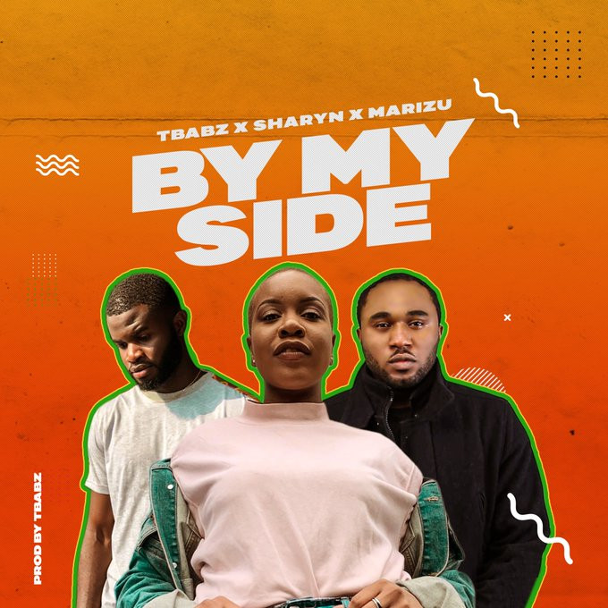 By My Side by Tbabz ft Sharyn & Marizu