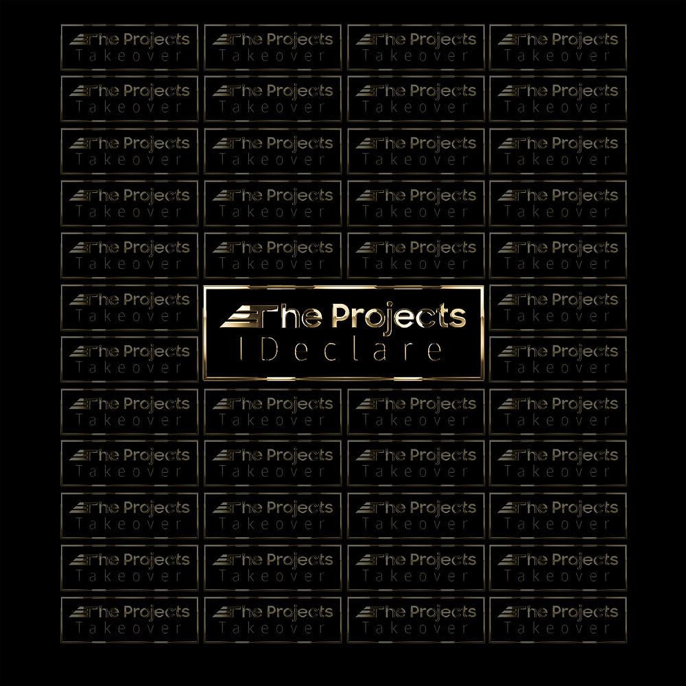 The Projects - I Declare (Takeover)
