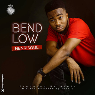 [FREE DOWNLOAD] BEND LOW by HENRISOUL