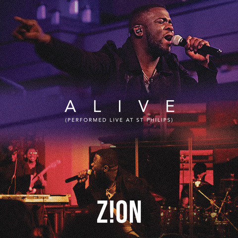 Alive (Performed Live at St Philips) - Zion