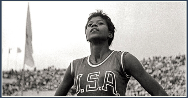 Wilma Rudolph - A Lesson In Resiliency