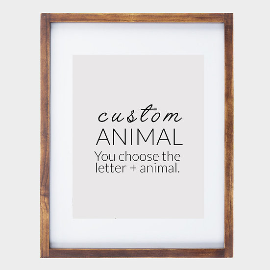 CUSTOM ANIMAL + LETTER (design fee + 8x10 unframed print)