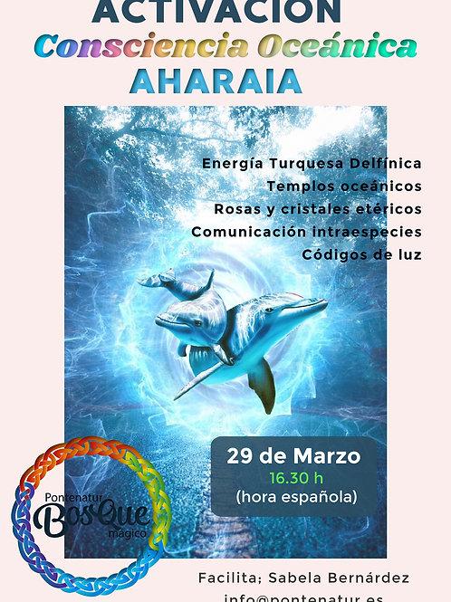 Activación Consciencia Océánica, Aharaia y energía turquesa delfínica