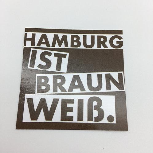 """""""Hamburg ist Braun-Weiß"""" 40 Stück"""