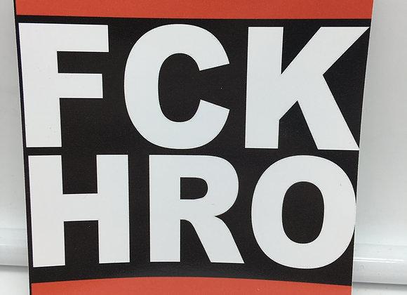"""FCK HRO"" 15 Stück"