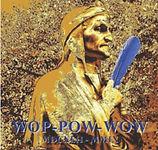 Pochette album Wop Pow-Wow par Angelo Finaldi