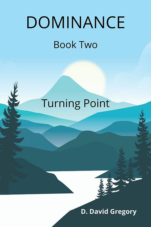 Dominance: Book Two; Turning Point