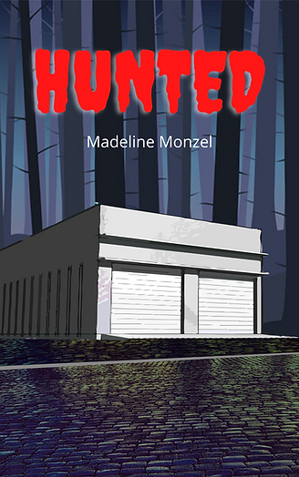 Hunted front cover_ by Madeline Monzel.p