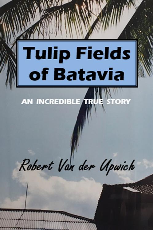 Tulip Fields of Batavia