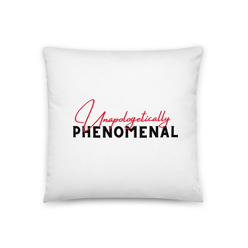 Unapologetically Phenomenal Pillow