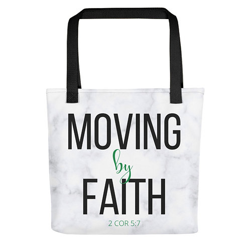 Moving By Faith Tote Bag