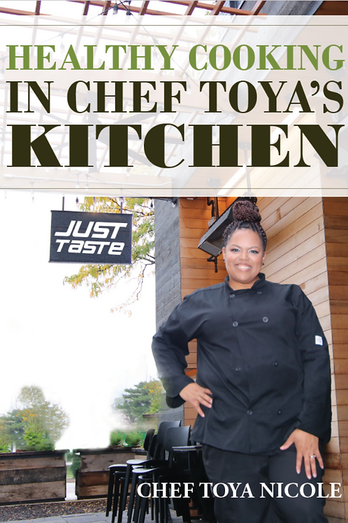 Healthy Cooking in Chef  Toya's Kitchen