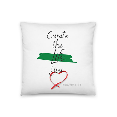 Curate the Life you Love (top to bottom text) Pillow
