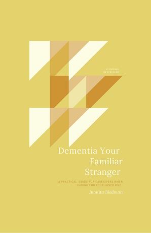 07.02.21 Dementia Your Familiar Stranger (1).png