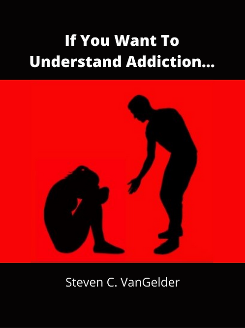 If You Want To Understand Addiction...