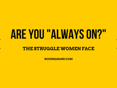 "Are you ""Always on?"" The struggle women face"