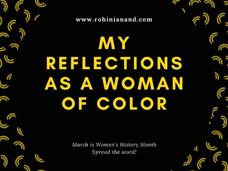 My reflections as a woman of color