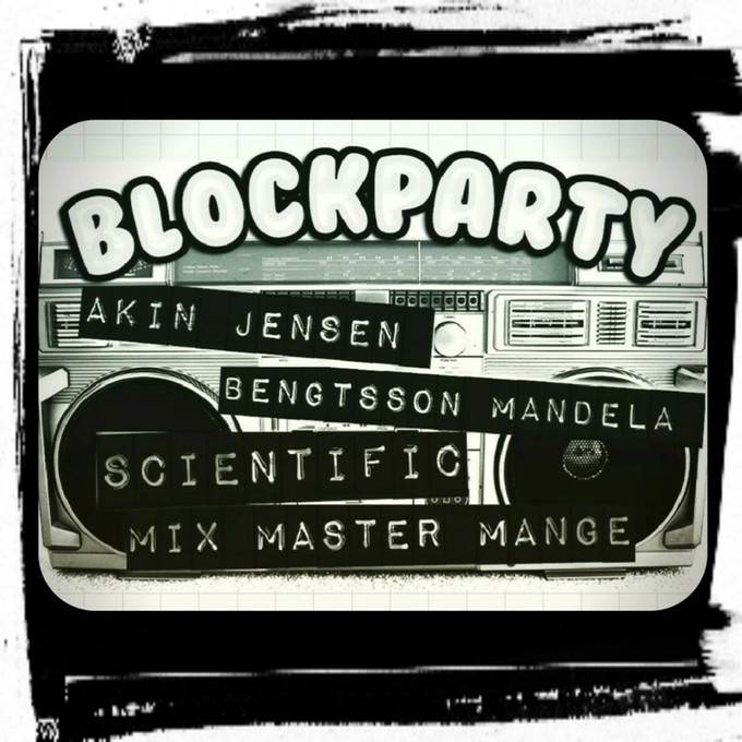 "New production out on Akin Jensen, Bengtsson Mandela & Mixmaster Manges new single ""Blockpa"