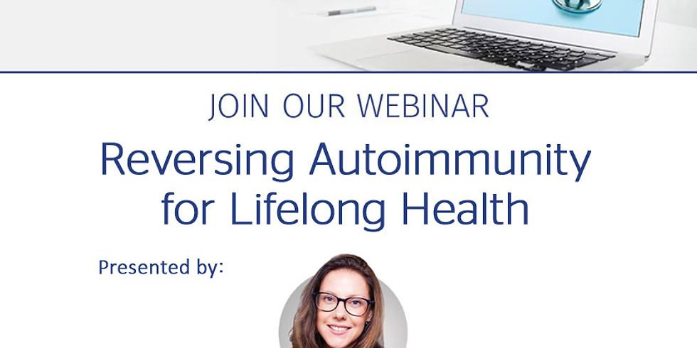 Reversing Autoimmunity for Lifelong Health