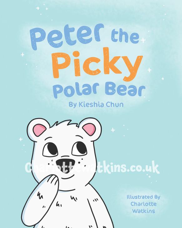 Peter the Picky Polar Bear - Cover