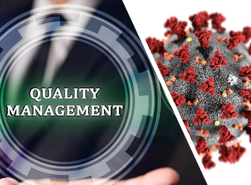 The Growing Importance of Quality Management Systems (QMS) in the Post Covid-19 Era