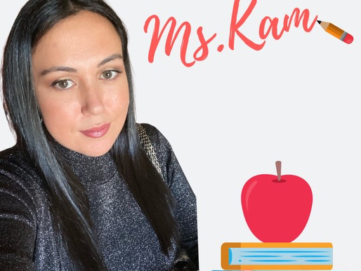 Ms. Kam on her journey into education, remote learning, changes during covid and secret tips!