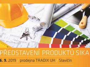 Představení produktů SIKA v TRADIXU Slavičín