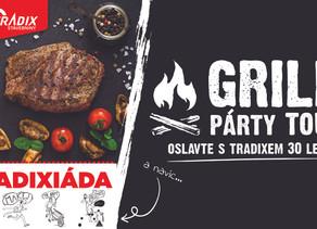 TRADIX GRILL PÁRTY TOUR - Slavíme 30. let
