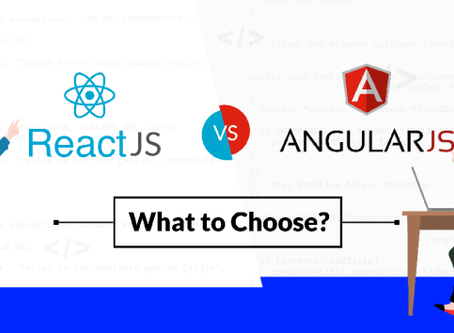 AngularJS vs. ReactJS : Which Fits Best for Your Web Development Project?