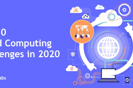 Top 10 Cloud Computing Challenges in 2020