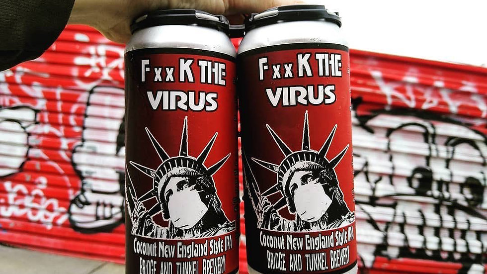 "F**k The Virus"" Coconut New England IPA"