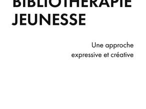 """Livre """"Bibliothérapie jeunesse"""" : les premières pages à télécharger !"""